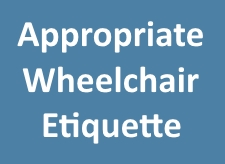 wheelchair etiquette